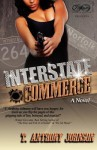 Interstate Commerce: Payback's A Bitch! - T. Johnson
