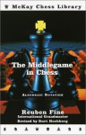 The Middlegame in Chess - Reuben Fine, Burt Hochberg