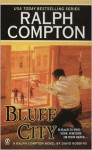 Bluff City - Ralph Compton, David Lawrence Robbins