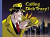 Calling Dick Tracy! Volume 1 - Mike Curtis, Joe Staton