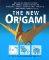 The New Origami: Dozens of Projects Using the Newest Kinds of Origami: Modular, Puzzle, Storytelling, Practical, Symmetrical, and Layered - Steve Biddle, Megumi Biddle