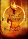 The Holy Hermaphrodite - A.D. Hitchin
