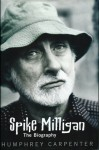 Spike Milligan: The Biography - Humphrey Carpenter