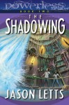 The Shadowing - Jason Letts