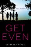 Get Even - Gretchen McNeil