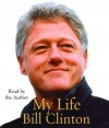 My Life (complete) - Bill Clinton, Michael Beck