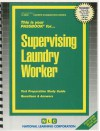 Supervising Laundry Worker - National Learning Corporation