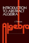 Introduction to Abstract Algebra - David S. Moore