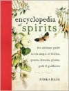 Encyclopedia of Spirits - Judika Illes
