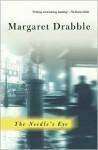 The Needle's Eye - Margaret Drabble, Andrea Barrett