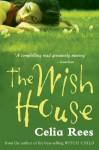 The Wish House - Celia Rees