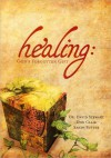 Healing: God's Forgotten Gift Study Companion - David Stewart, Don Claire, Sandy Sutter