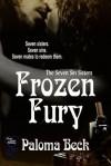 Frozen Fury - Paloma Beck