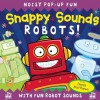 Snappy Sounds: Robots! - Derek Matthews