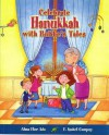 Celebrate Hanukkah with Bubbe's Tales - Alma Flor Ada