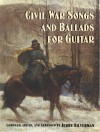 Civil War Songs and Ballads for Guitar - Jerry Silverman