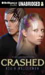 Crashed - Kate Reinders, Robin Wasserman