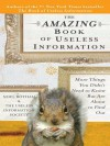 The Amazing Book of Useless Information - Noel Botham