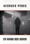 En mand der sover - Georges Perec