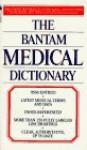 The Bantam Medical Dictionary - Laurence Urdang