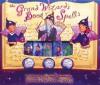 The Grand Wizard's Book of Spells Puppet Theater - Elizabeth Goodwin, Laura Tallardy