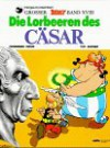Die Lorbeeren des Cäsar (Asterix #18) - René Goscinny, Albert Uderzo