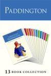 Paddington Complete Novels - Michael Bond, Peggy Fortnum, R.W. Alley