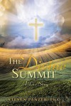 The Divine Summit: A Love Story - Steven Panzer