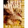 Sweet Nature (Big Brother Blues #4) - W.D. Lekker