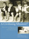 A Civilizing Mission?: Perceptions and Representations of the New Zealand Native Schools System - Linda Tuhiwai Smith, Judith Simon
