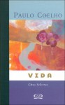 Vida - Citas Selectas - Paulo Coelho