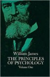 The Principles of Psychology, Volume 1 - William James