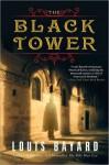 The Black Tower - Louis Bayard