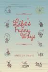 Life's Funny Ways - Angela Davis