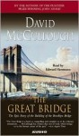 The Great Bridge - David McCullough, Edward Herrmann