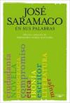 Saramago en sus palabras - José Saramago