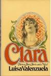 Clara: Thirteen Short Stories and a Novel - Luisa Valenzuela, Hortense Carpentier, Jorge Castello
