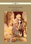 Little Tales from Grimm - Illustrated by Anne Anderson - Brothers Grimm