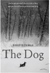 The Dog - Kerstin Ekman, Linda Schenck, Rochelle Wright