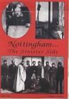 Nottingham: The Sinister Side - Steve Jones