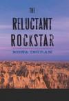 The Reluctant Rockstar - Mona Ingram