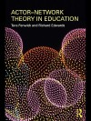 Actor-Network Theory in Education - Tara J. Fenwick, Richard Edwards