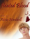 Heated Blood - Alicia Nordwell
