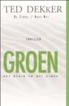 Groen: het begin en het einde (De Cirkel #0) - Ted Dekker, Willem Keesmaat