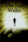 The Last Waltz - John Carruthers