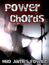 Power Chords - Milo James Fowler