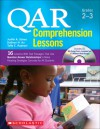 QAR Comprehension Lessons: Grades 2�3: 16 Lessons With Text Passages That Use Question Answer Relationships to Make Reading Strategies Concrete for All Students - Taffy E. Raphael, Kathryn H. Au, Judith A. Scheu