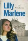 Lilly Marlene - Anne C. Voorhoeve, Hilke Makkink