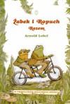 Żabek i Ropuch. Razem - Arnold Lobel, Wojciech Mann