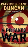 A Private War - Patrick Sheane Duncan